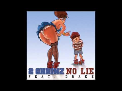 No Lie Lyrics (2 Chainz, Feat. Drake) Edited Version - YouTube