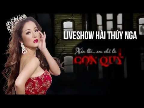 Trailer Live Show Hai Thuy Nga