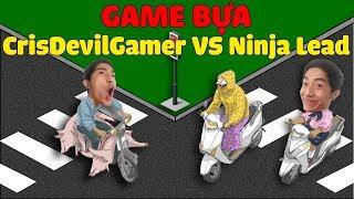 GAME BỰA CrisDevilGamer VS Ninja Lead | Còi to cho vượt