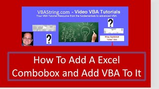 How To Add A Excel Combobox And Add VBA To It