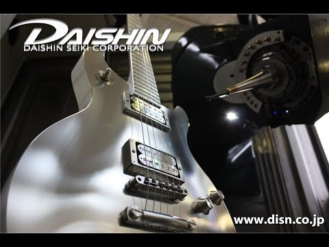 CNC The Machine Cutting Premium Guitar DAISHIN SEIKI