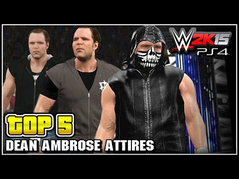 WWE 2K15 - Dean Ambrose Top 5 Attires - Community Creations