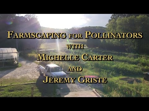 Farmscaping for Pollinators with Michelle & Jeremy