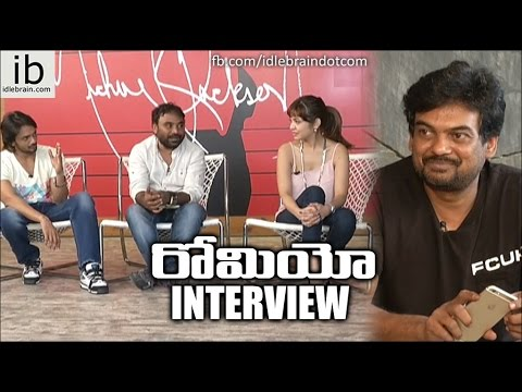 Romeo team interview with Puri