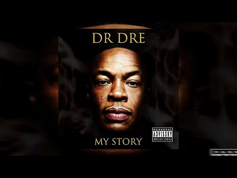 Dr. Dre - My Story (Full Mixtape) 2016