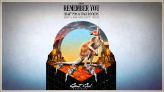 Heavy Pins & Stage Rockers - Remember You (Matvey Emerson Remix)