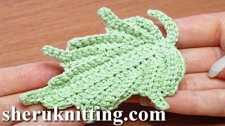 Crochet Leaf How To Tutorial 24 Part 1 Of 2 Single Crochet