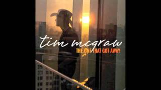 Tim McGraw The One That Got Away