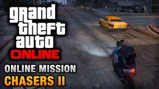 GTA Online Mission Chasers II [Hard Difficulty]