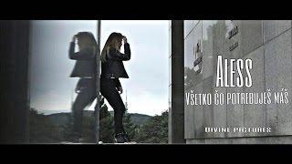ALESS - Všetko čo potrebuješ máš |OFFICIAL VIDEO|