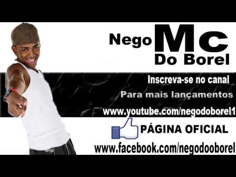 MC Nego Do Borel - Ni Mim Perereca (DJ Gl da VR)