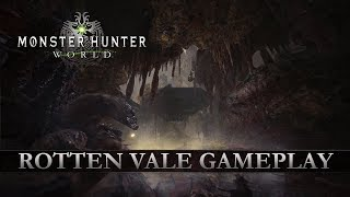 Monster Hunter: World - Rotten Vale Gameplay