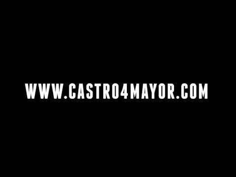 Castro for Mayor 2013