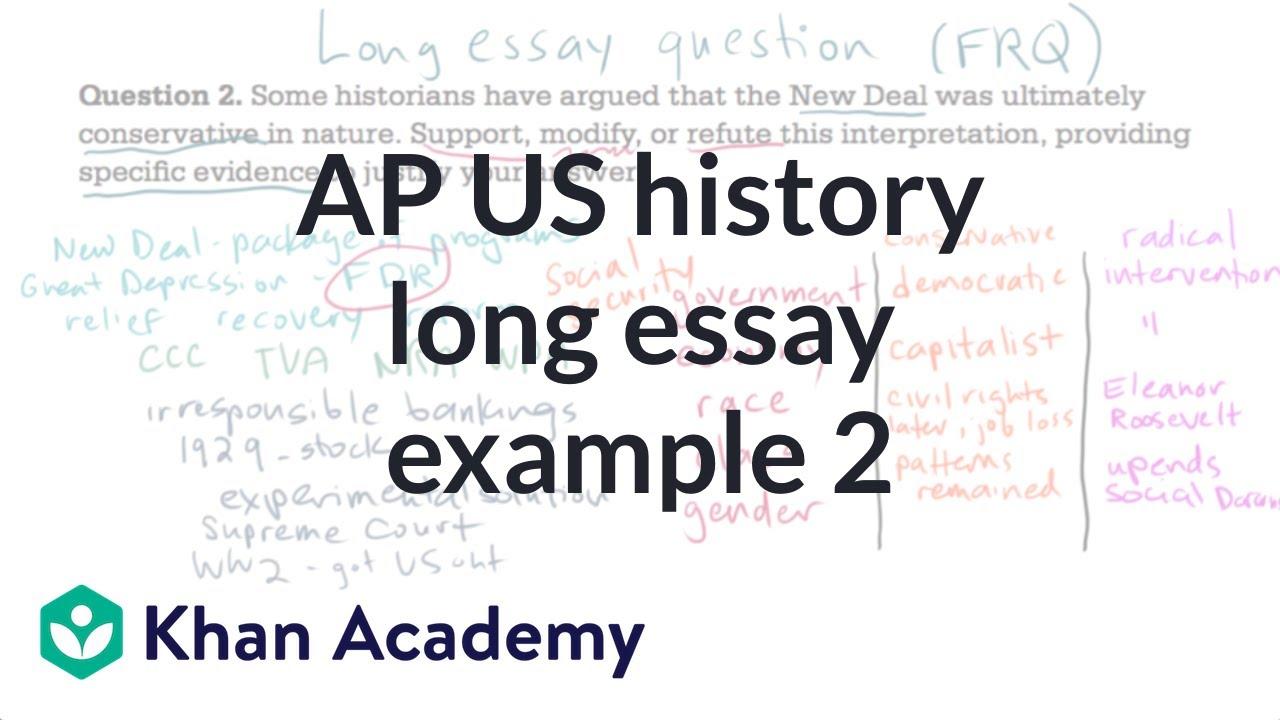 A p us history long essay requiremnts