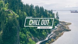 Chill Out Music Mix 🌷 Best Chill Trap, Indie, Deep House ♫