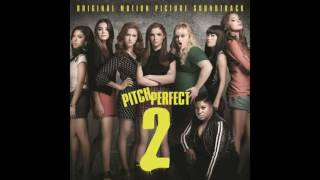 Pitch Perfect 2 Soundtrack - World Championship Finale 1 (Das Sound Machine)