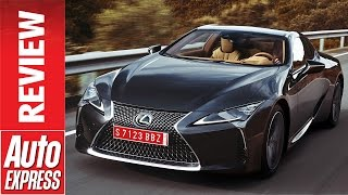 Lexus LC Coupe review: striking GT car is full of tech. Auto Express.