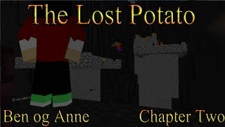Ben og Anne - The Lost Potato Chapter Two - Minecraft