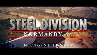 Steel Division: Normandy 44 - In-Engine Trailer