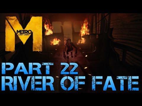 Metro Last Light - RIVER OF FATE - Part 22 PC Max Settings 1080p Walkthrough - GTX 670 i5 3570k