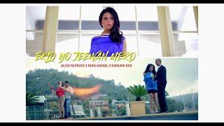 EKLO YO JEEWAN MERO - Alish[nepkinG] ft. Nikki, Nirnaya Da' Nsk | OFFICIAL M/V