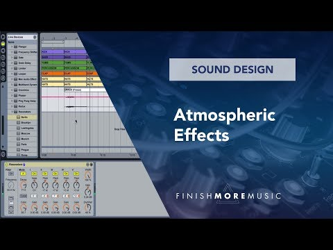 Ableton Tutorial - Quick Tip 2 - Atmospheric Effects