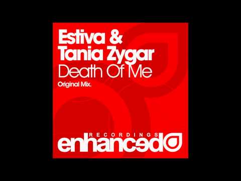 Estiva & Tania Zygar - Death Of Me (Original Mix)