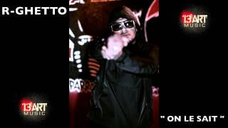 R-GHETTO rappeurs 13 tous les artistes