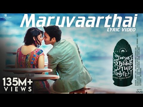 Maruvaarthai Single From Enai Noki Paayum Thota