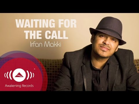 Irfan Makki - Waiting For The Call | Official Lyrics Video