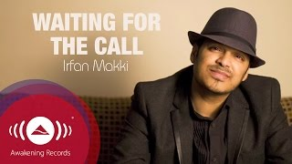 Irfan Makki - Waiting For The Call | Official Lyric Video