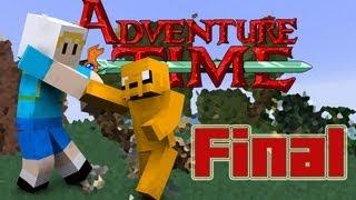 Minecraft Hora De Aventura FINAL A Aventura Vai Acabar