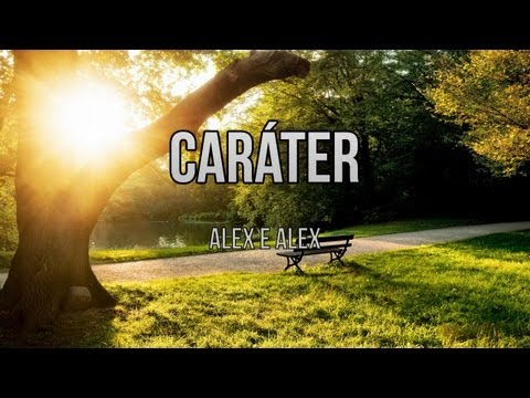 Caráter - Alex e Alex (Playback e Legendado)