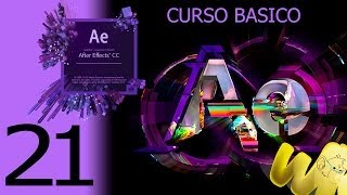After Effects CC. Capítulo 21