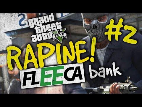 RAPINA ALLA BANCA FLEECA!! - PARTE 2 FINALE