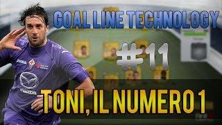 LUCA TONI, IL NUMERO UNO! #11 Goal Line Technology