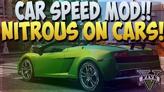 GTA 5 ONLINE : NITROUS ON CARS! NITRO BOOST MOD ON