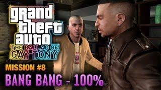GTA: The Ballad Of Gay Tony Mission #8 Bang Bang [100%