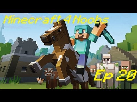 [Minecraft For Noobs] [tập 20]: