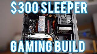 Intel/AMD $300 Gaming PC Build!