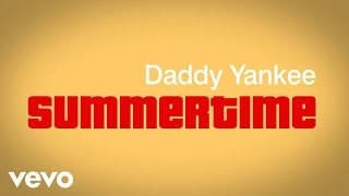 Daddy Yankee - Summertime