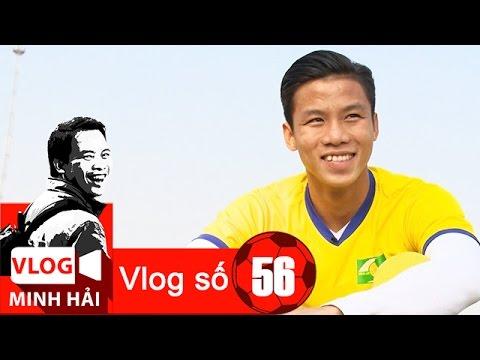 Vlog Minh Hải 56: Quế Ngọc Hải - chiến binh khóc nhè