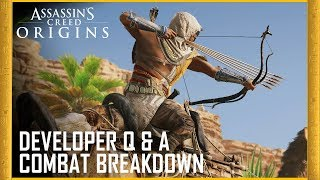 Assassin's Creed​ Origins - Developer Q&A: Combat