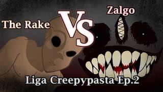 "THE RAKE VS ZALGO - LA LIGA CREEPYPASTA ANIMADA ""Octavos de Final"""
