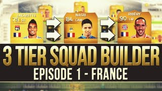 FIFA 14 The 3 Tier Squad Builder #1 FRANCE!