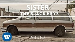 The Black Keys - Sister