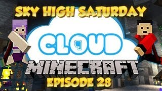 """A TURN OF EVENTS"" Sky High Saturdays - Cloud 9 - Ep 28"