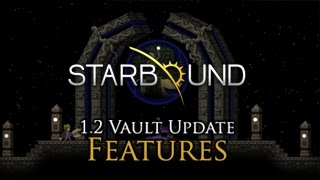 Starbound - Vault 1.2-es Frissítés Trailer