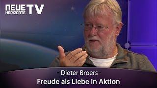 Dieter Broers Freude als Liebe in Aktion