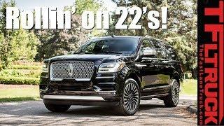 Rollin' on 22's! 2018 Lincoln Navigator Black Label Revealed